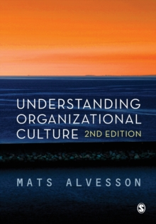 Understanding Organizational Culture, Paperback / softback Book