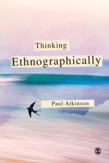 Thinking Ethnographically, Paperback Book