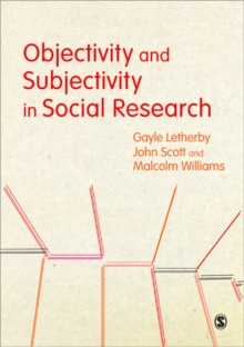 Objectivity and Subjectivity in Social Research, Paperback Book