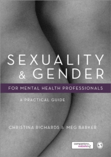 Sexuality and Gender for Mental Health Professionals : A Practical Guide, Hardback Book