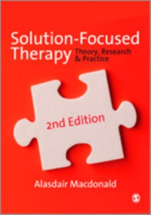 Solution-Focused Therapy : Theory, Research & Practice, Paperback / softback Book