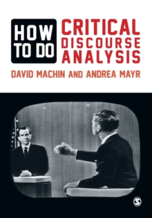 How to Do Critical Discourse Analysis : A Multimodal Introduction, Paperback / softback Book