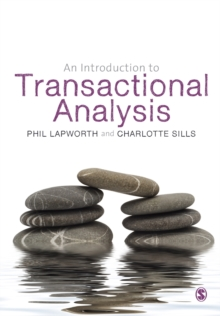 An Introduction to Transactional Analysis : Helping People Change, Paperback Book