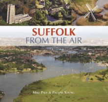 Suffolk From The Air, Hardback Book