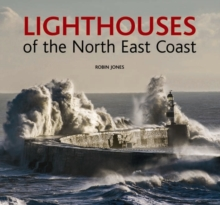 Lighthouses of the North East Coast, Hardback Book