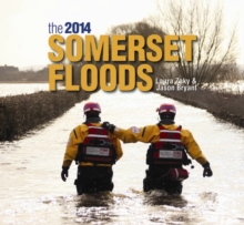 The 2014 Somerset Floods, Hardback Book