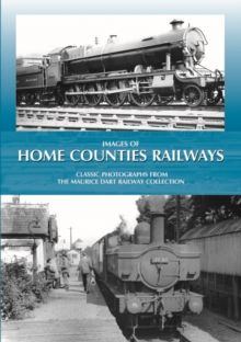 Images of Home Counties Railways, Hardback Book