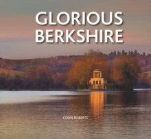 Glorious Berkshire, Hardback Book