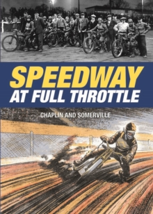 Speedway at Full Throttle, Hardback Book
