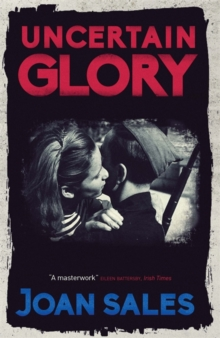 Uncertain Glory, Paperback / softback Book