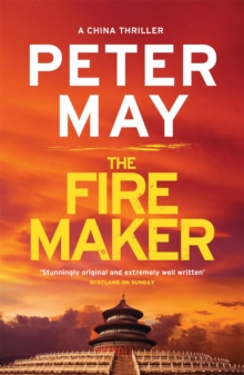 The Firemaker : China Thriller 1, Paperback Book