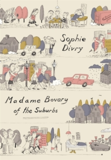 Madame Bovary of the Suburbs, Hardback Book