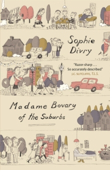 Madame Bovary of the Suburbs, Paperback Book