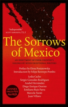 The Sorrows of Mexico, Paperback / softback Book