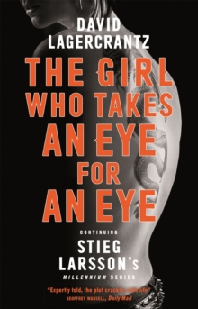 The Girl Who Takes an Eye for an Eye: Continuing Stieg Larsson's Millennium Series, Paperback Book