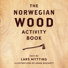 Norwegian Wood Activity Book, Hardback Book