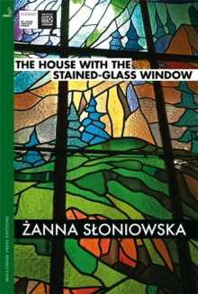The House with the Stained-Glass Window, Paperback Book