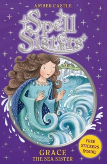 Spell Sisters: Grace the Sea Sister, Paperback Book