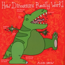 How Dinosaurs Really Work, Paperback / softback Book