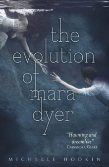 The Evolution of Mara Dyer, Paperback / softback Book