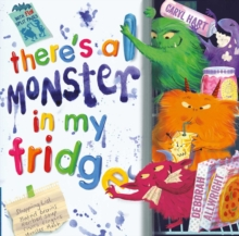 There's a Monster in My Fridge, Paperback / softback Book