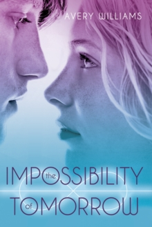 Impossibility of Tomorrow, Paperback / softback Book