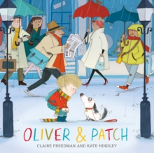 Oliver and Patch, Paperback / softback Book