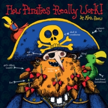 How Pirates Really Work, Hardback Book