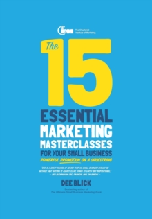 The 15 Essential Marketing Masterclasses for Your Small Business, Paperback Book