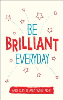Be Brilliant Every Day, Paperback / softback Book
