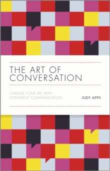 The Art of Conversation - Change Your Life with   Confident Communication, Hardback Book