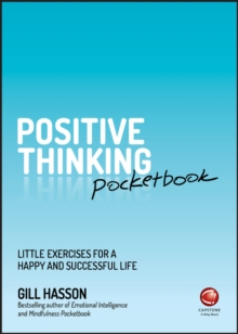 Positive Thinking Pocketbook : Little Exercises for a happy and successful life, Paperback / softback Book