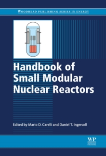 Handbook of Small Modular Nuclear Reactors, Hardback Book