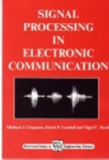Signal Processing in Electronic Communications : For Engineers And Mathematicians, PDF eBook