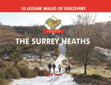 A Boot Up The Surrey Heaths : 10 Leisure Walks of Discovery, Hardback Book