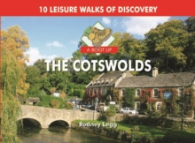 A Boot Up The Cotswolds : 10 Leisure Walks of Discovery, Hardback Book