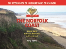 A Boot Up the Norfolk Coast : 10 Leisure Walks of Discovery Bk. 2, Hardback Book