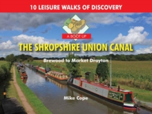 A Boot Up the Shropshire Union Canal : From Brewood to Market Drayton, Hardback Book