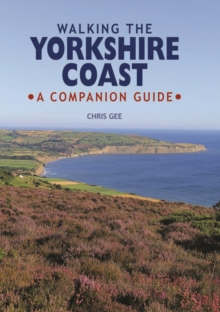Walking the Yorkshire Coast : A Companion Guide, Hardback Book