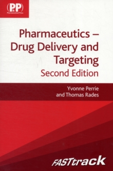 FASTtrack: Pharmaceutics - Drug Delivery and Targeting : Drug Delivery and Targeting, Paperback / softback Book