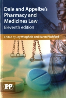 Dale and Appelbe's Pharmacy and Medicines Law, Paperback / softback Book