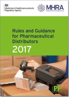 Rules and Guidance for Pharmaceutical Distributors (Green Guide) 2017, Paperback Book
