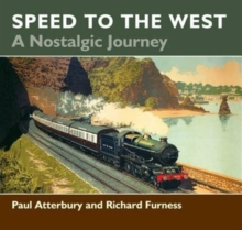 Speed to the West : A Nostalgic Journey, Paperback Book