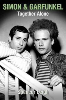 Simon & Garfunkel : Together Alone, Paperback Book