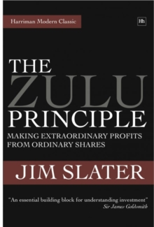 The Zulu Principle : Making extraordinary profits from ordinary shares, EPUB eBook