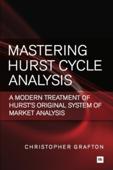 Mastering Hurst Cycle Analysis : A modern treatment of Hurst's original system of financial market analysis, EPUB eBook