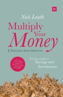 Multiply Your Money : The Easy Guide to Savings and Investments, Paperback / softback Book