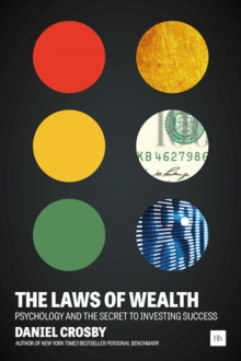 The Laws of Wealth : Psychology and the secret to investing success, EPUB eBook
