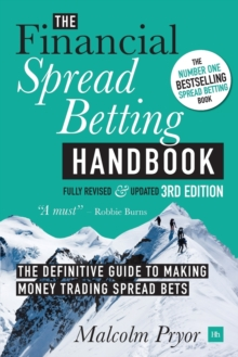 The Financial Spread Betting Handbook, Paperback / softback Book