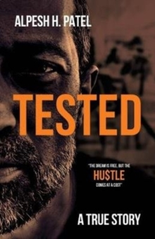 Tested : The dream is free, but the HU$TLE comes at a cost, Paperback / softback Book